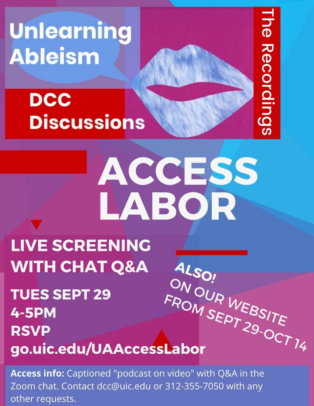 On a purple, blue and pink prismatic background is white lettering, with a large Unlearning Ableism logo at the top. The logo shows a pair of large blue lips with a speech bubble on top of fuschia, red, and blue squares. There are some small red shapes dotting the poster and a blue band at the bottom with the access info.
