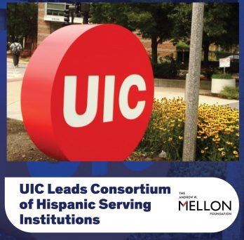 UIC Leads Consortium of Hispanic Serving Institutions